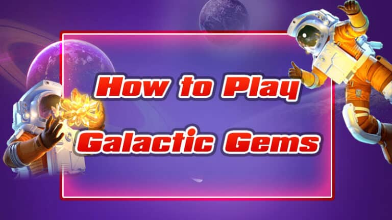 How to Play Galactic Gems